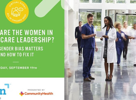 Event Recap | Where are the Women in Health Care Leadership? | September 11, 2020