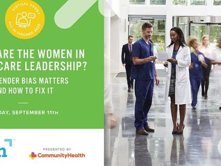 Event Recap | Where are the Women in Health Care Leadership? | 09.11.20