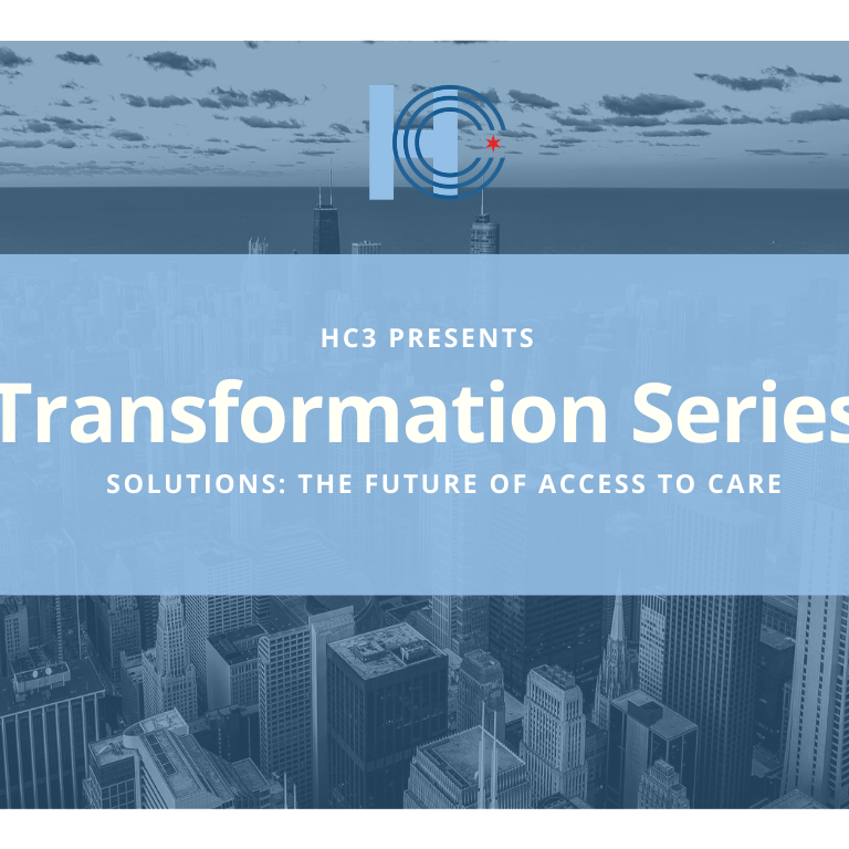 Transformation Series: Future of Access to Care