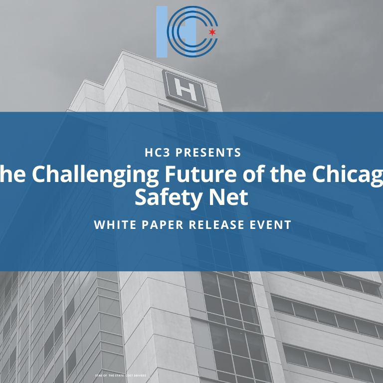 The Challenging Future of the Chicago Safety Net White Paper Release