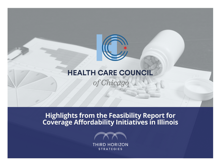 Highlights from the Feasibility Report for Coverage Affordability Initiatives in Illinois