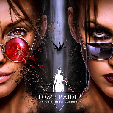 Tomb Raider - the Dark Angel Symphony