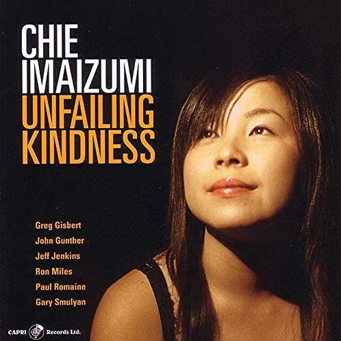 Unfailing Kindness (2007 Capri Records ) Autographed CD