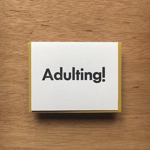 Adulting! Letterpress Card