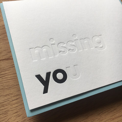 (missing) yo(u) Letterpress Card