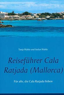 Reiseführer Cala Ratjada von Stefan Wahle und Tanja Wahle
