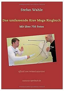 Krav Maga Handbuch von Fullinstructor Stefan Wahle