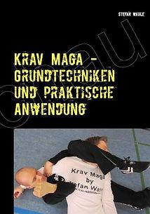 Krav Maga Grundtechniken von Fullinstructor Stefan Wahle