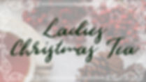 Ladies Christmas Tea Website Image.001.j