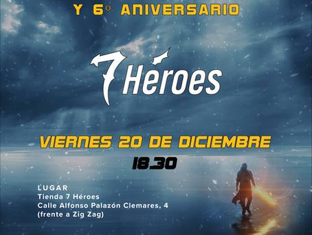Re-inauguración y 6º aniversario de 7 Héroes