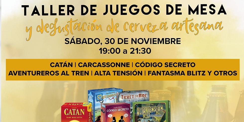 TALLER DE JUEGOS DE MESA Y DEGUSTACIÓN DE CERVEZA ARTESANA
