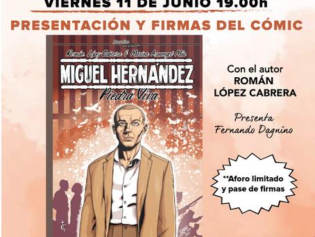 Presentación y firmas de Miguel Hernández: Piedra Viva, de Román López Cabrera