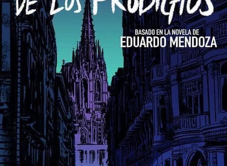 La ciudad de los prodigios, de Claudio Stassi (basada en la novela de Eduardo mendoza)
