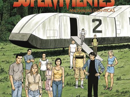 SUPERVIVIENTES: ANOMALÍAS CUÁNTICAS, intriga y ciencia ficción