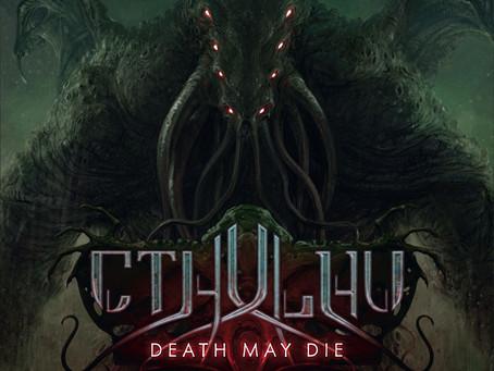CTHULHU: DEATH MAY DIE, el juego de mesa