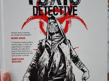 TOXIC DETECTIVE,  de Claudio Cerdán y Sergio Carrera