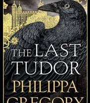 """Review: Philippa Gregory's """"The Last Tudor"""""""