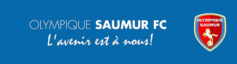 OLYMPIQUE SAUMUR FC L'Avenir est à Nous Saison 2018-2019