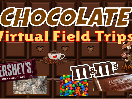 🍫🚍Chocolate Virtual Field Trips