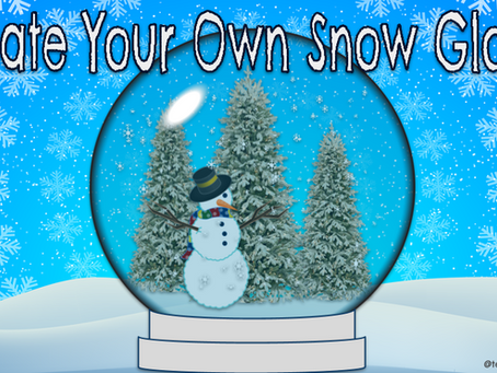❄⛄Create Your Own Snow Globe!❄