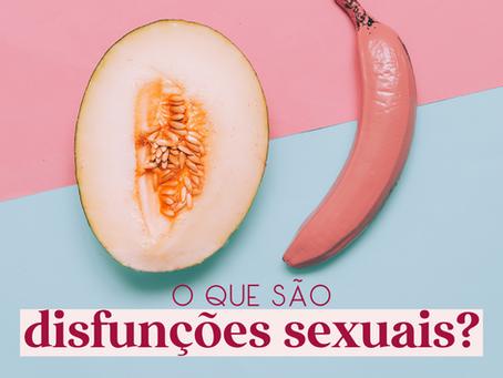 Disfunção sexual: um problema que as mulheres também têm!