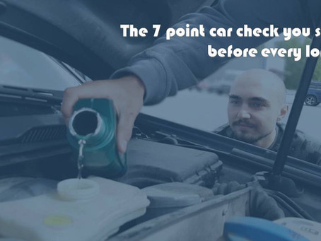The 7 point car check you should do before every long drive