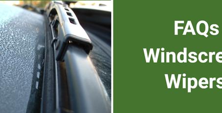 Windscreen Wipers - FAQs