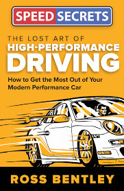 The Lost Art of High Performance Driving