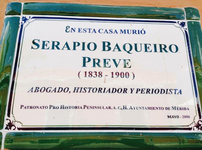 Serapio Baqueiro Preve . . . died here in 1900