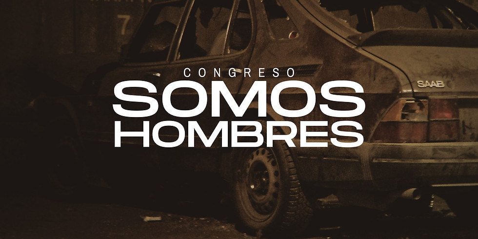 CONGRESO SOMOS HOMBRES