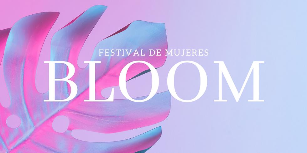 Festival de Mujeres BLOOM