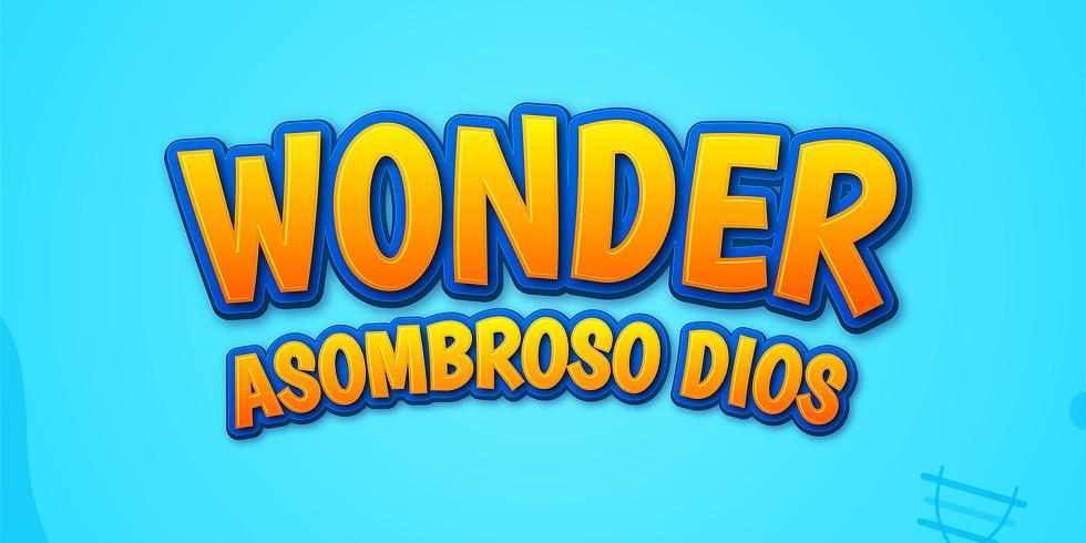 Wonder Asombroso Dios Horario 5 pm