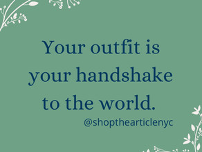 Use your outfit to make an impression before anything else.