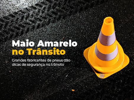 Maio Amarelo no trânsito: Grandes fabricantes de pneus dão dicas de segurança no trânsito