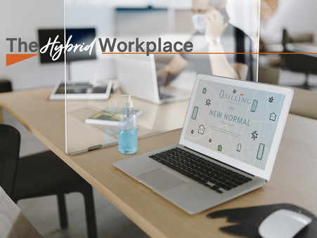ADJUSTING TO THE SHIFT - THE HYBRID WORKPLACE