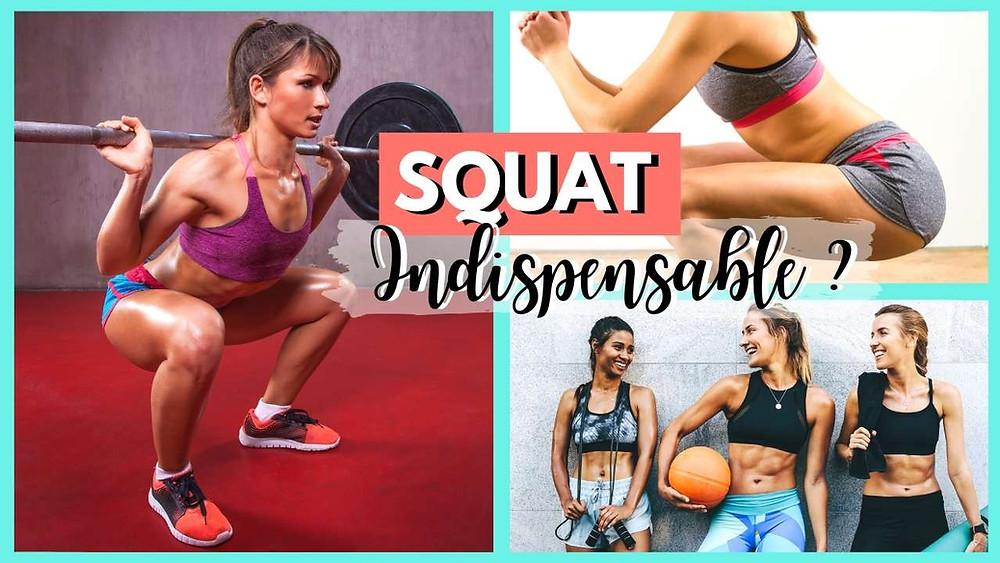 Le squat est-il indispensable ?