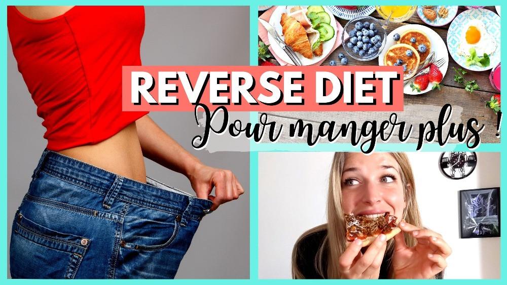 Reverse diet pour manger plus