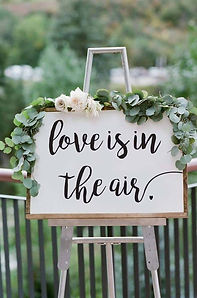 Love is in the air - Wedding Sign, quote
