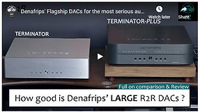 This is the long waited review of the Denafrips Terminator and Denafrips Terminator Plus DAC. These are regarded as one of the best R2R Dacs for the money and I am glad they are able to offer such serious audiophile Dacs for not so serious audiophile price tag.