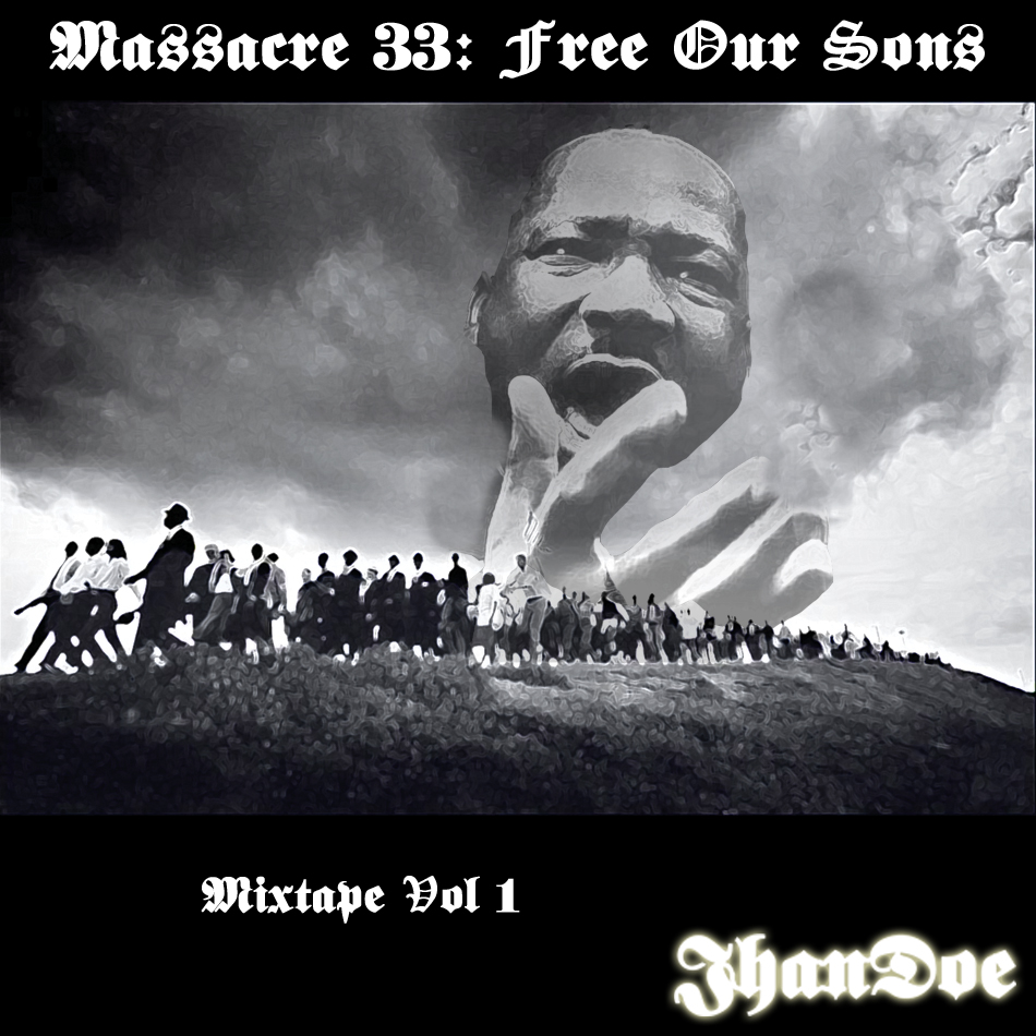 Massacre 33 Mixtape
