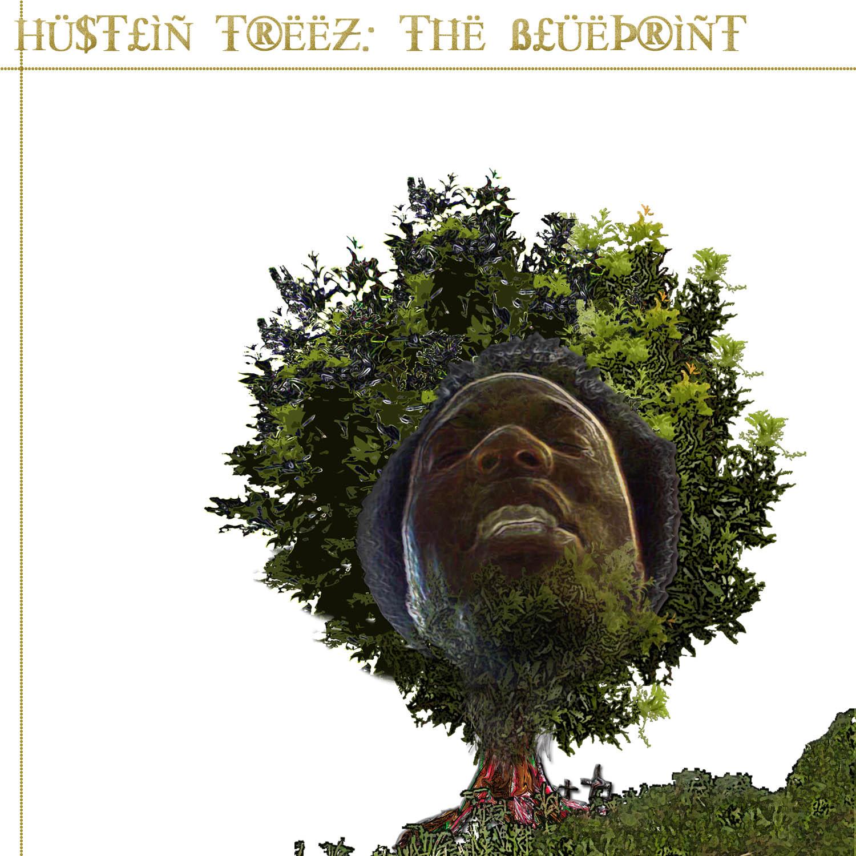 Hustlin' Treez
