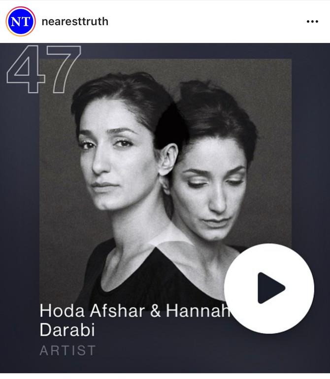 Nearest Truth Ep. 47. Hoda Afshar & Hannah Darabi