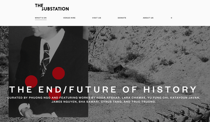The End/ Future of History, Group exhibition curated by Phung Ngo at The Substation Gallery from Nov