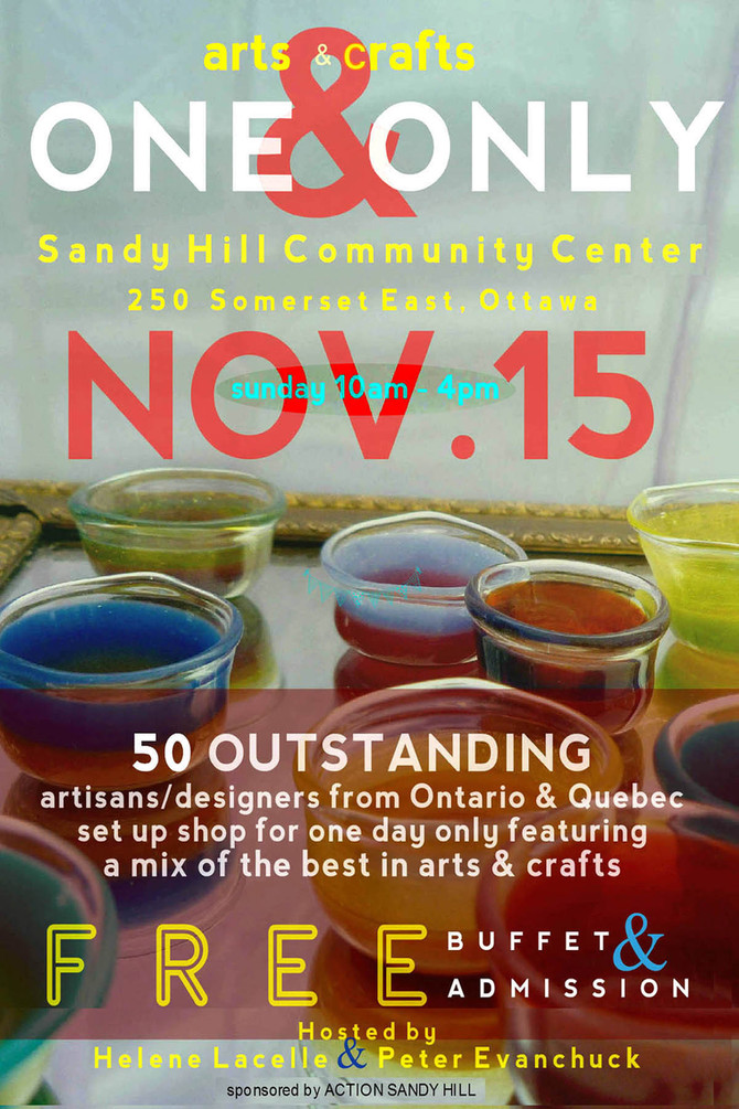 Sandy Hill's ONE & ONLY arts/designs fair - NOV. 15