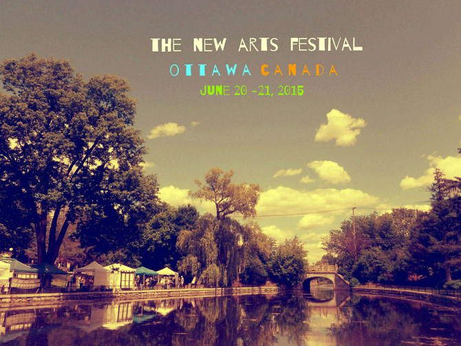 THE NEW ARTS FESTIVAL - JUNE 20, 21 - OTTAWA