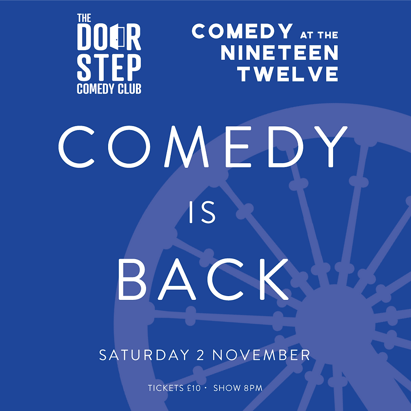 Comedy at the Nineteen Twelve