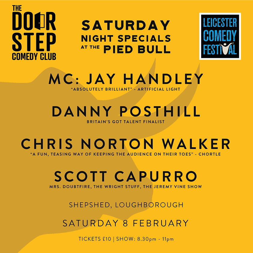 Pied Bull's Leicester Comedy Festival Saturday Night Special