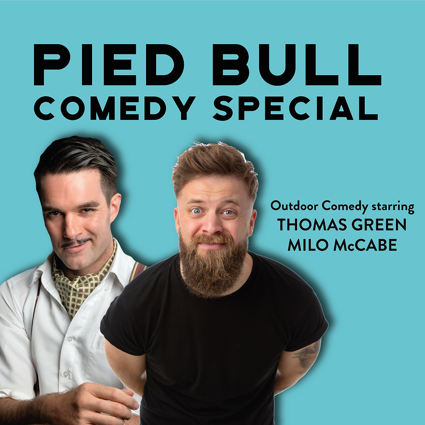 Pied Bull Comedy Special