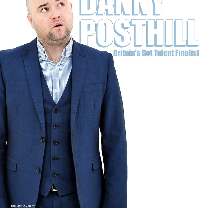 Danny Posthill: That Bloke Who Does The Voices