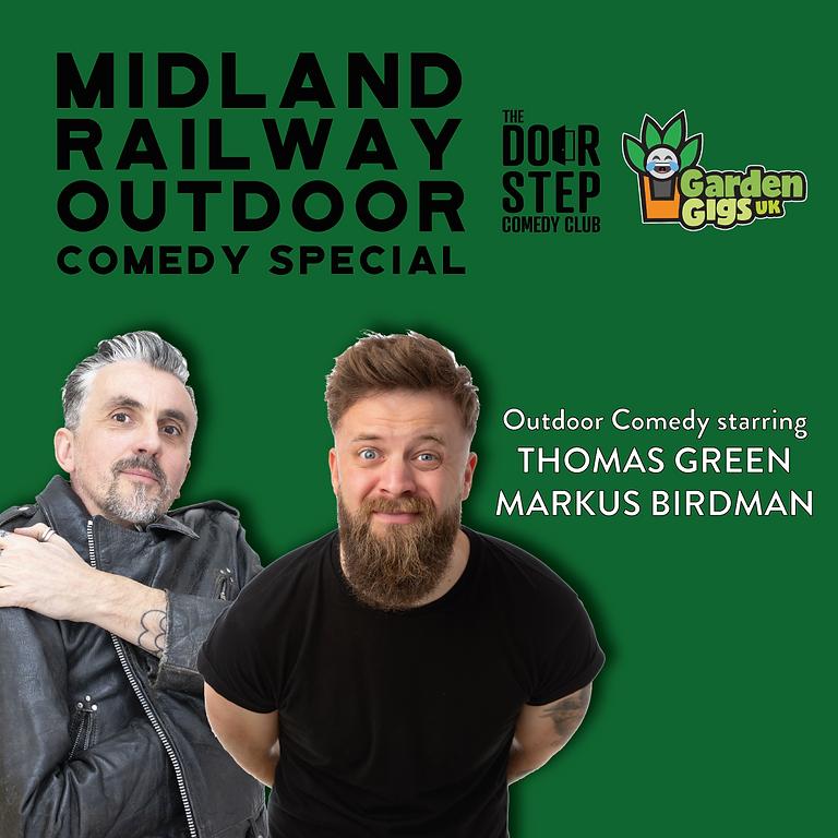 Midland Railway Outdoor Comedy Special